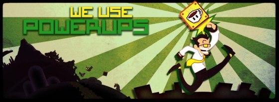 WeUsePowerUps 00